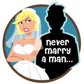 Never Marry a Man 2